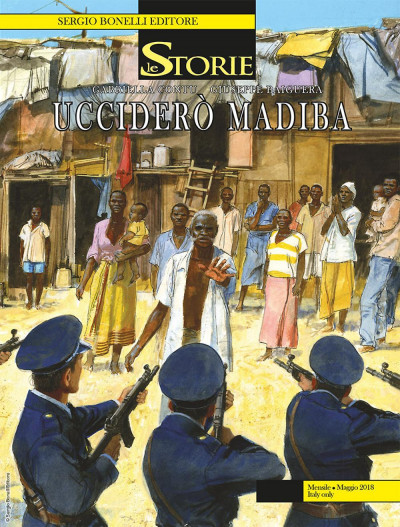 Storie - N° 68 - Ucciderã² Madiba - Bonelli Editore