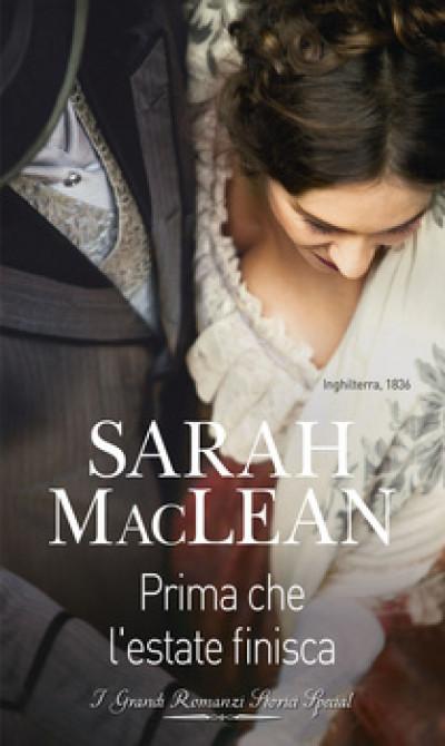Harmony Grandi Romanzi Storici Special - Prima che l'estate finisca Di Sarah Maclean