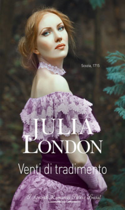 Harmony Grandi Romanzi Storici Special - Venti di tradimento Di Julia London