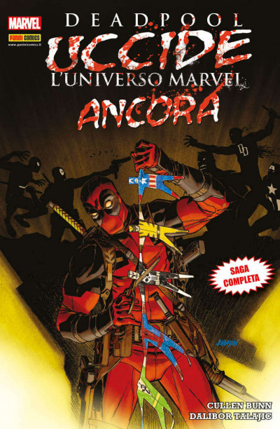 Marvel Icon - N° 39 - Deadpool Uccide L'Universo Marvel Ancora - Marvel Italia