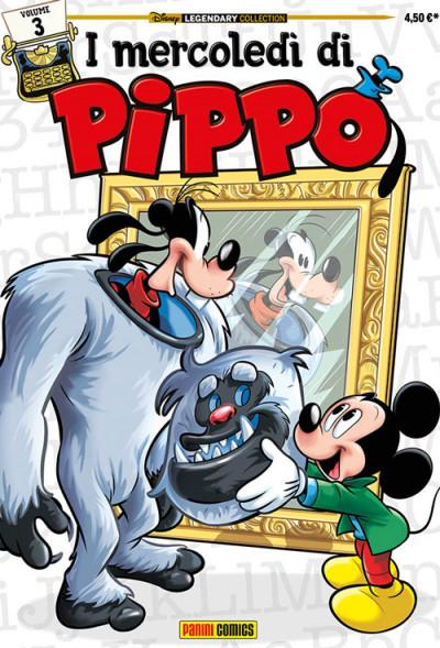 Mercoledi' Di Pippo - N° 3 - Mercoledi' Di Pippo - Disney Legendary Collection Panini Disney