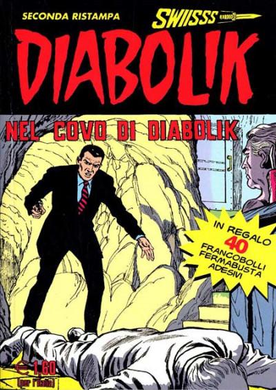 Diabolik Swiisss - N° 99 - Nel Covo Di Diabolik - Astorina Srl