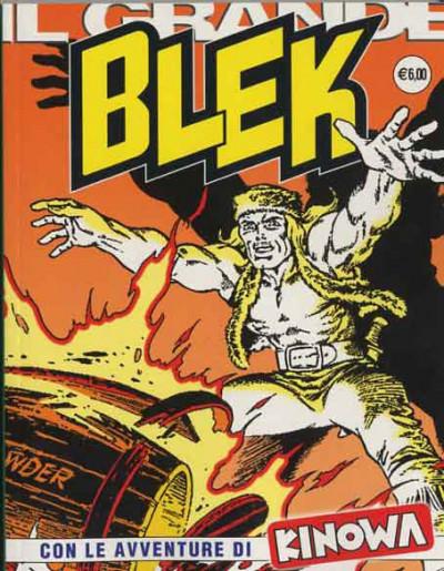 Grande Blek - N° 111 - Gli Ostaggi Di Blek/La Vendetta Di Montezuma - If Edizioni