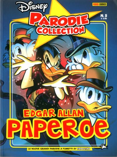 Parodie Disney Collection - N° 5 - I Racconti Di Edgar Allan Paperoe - Panini Disney