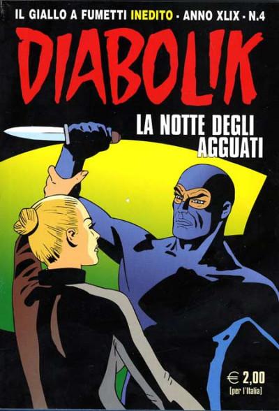 Diabolik Anno 49 - N° 4 - La Notte Degli Agguati - Diabolik 2010 Astorina Srl