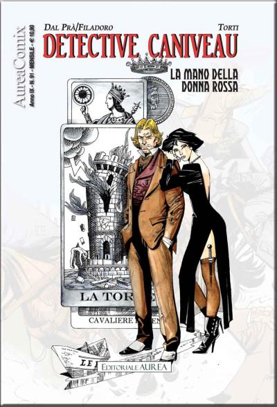 Aureacomix - N° 91 - La Mano Della Donna Rossa - Detective Caniveau Editoriale Aurea