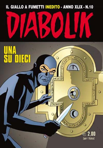 Diabolik Anno 49  - N° 10 - Una Su Dieci - Diabolik 2010