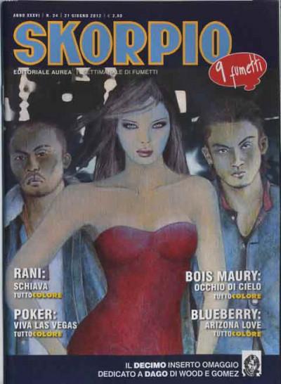 Skorpio Anno 36 - N° 24 - Skorpio 2012 24 - Skorpio Editoriale Aurea