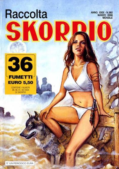 Skorpio Raccolta - N° 382 - Skorpio Raccolta 382 - Editoriale Aurea