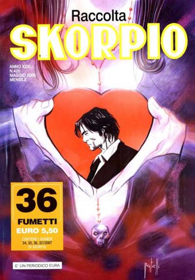 Skorpio Raccolta - N° 420 - Skorpio Raccolta 420 - Editoriale Aurea