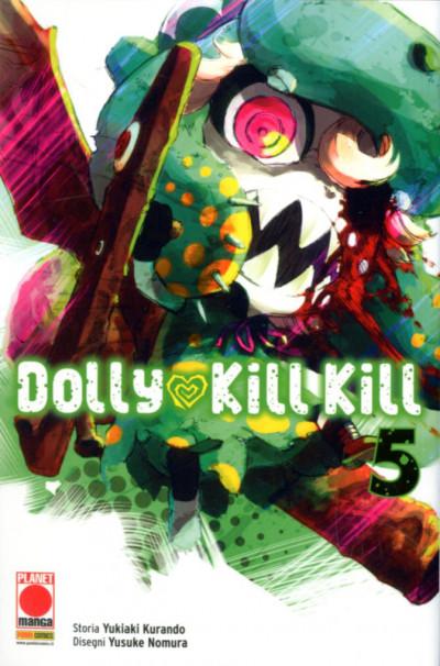 Dolly Kill Kill - N° 5 - Dolly Kill Kill - Sakura Planet Manga