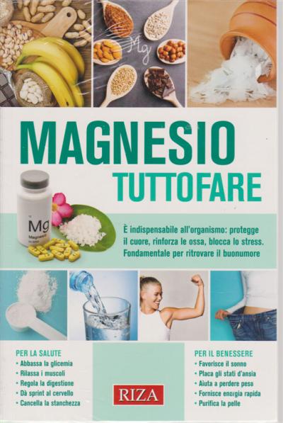 Salute Naturale Magnesio Tuttofare N 251 Marzo 2020 Edicola Shop