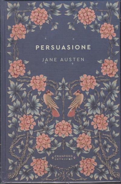 Storie senza tempo - Jane Austen - Persuasione - n. 11 - settimanale -  30/5/2020 - copertina rigida EDICOLA SHOP