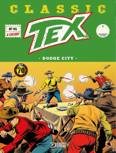 Tex Classic - N° 45 - Dodge City - Bonelli Editore